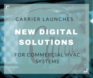 Carrier launches new digital solutions