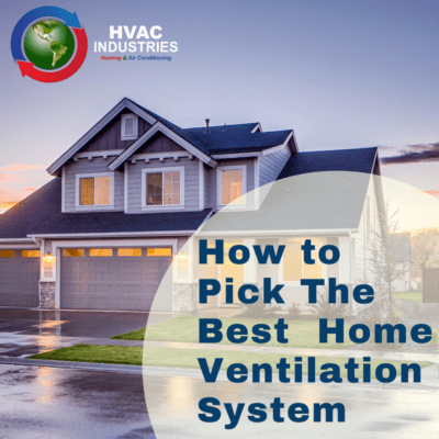 How to Pick The Best Home Ventilation System