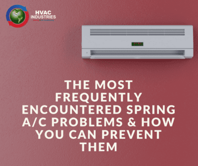 The Most Frequently Encountered Spring AC Problems