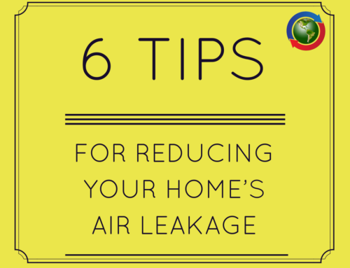 6 Tips For Reducing Your Home's Air Leakage