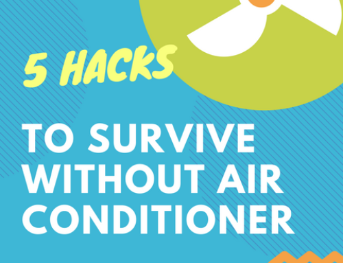 5 Hacks to Survive Without Air Conditioner
