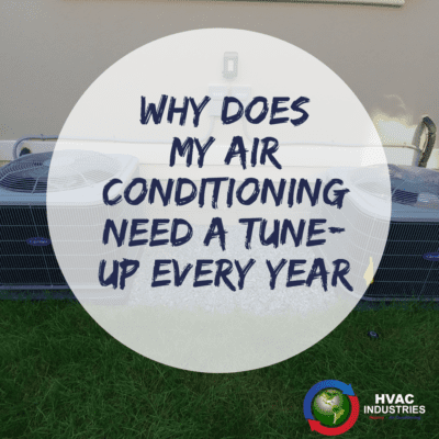 Air Conditioning Need A Tune-Up Every Year