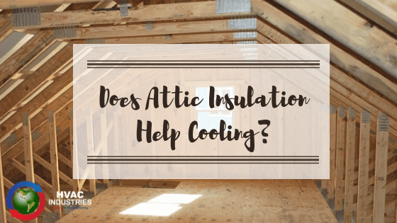 Does Attic Insulation Help Cooling?