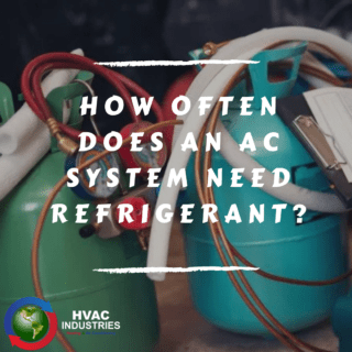 How Often Does an AC System Need Refrigerant?