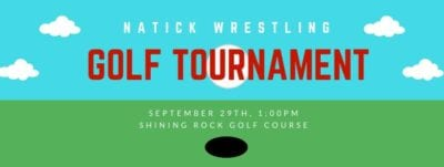 6th Annual Natick Wrestling Golf Tournament