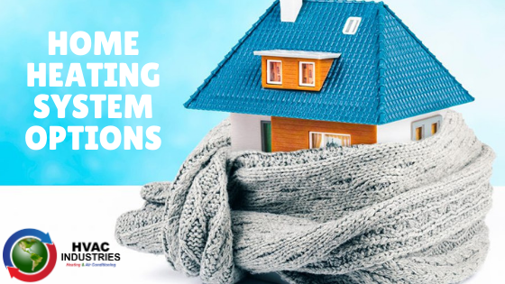 Home Heating systems option