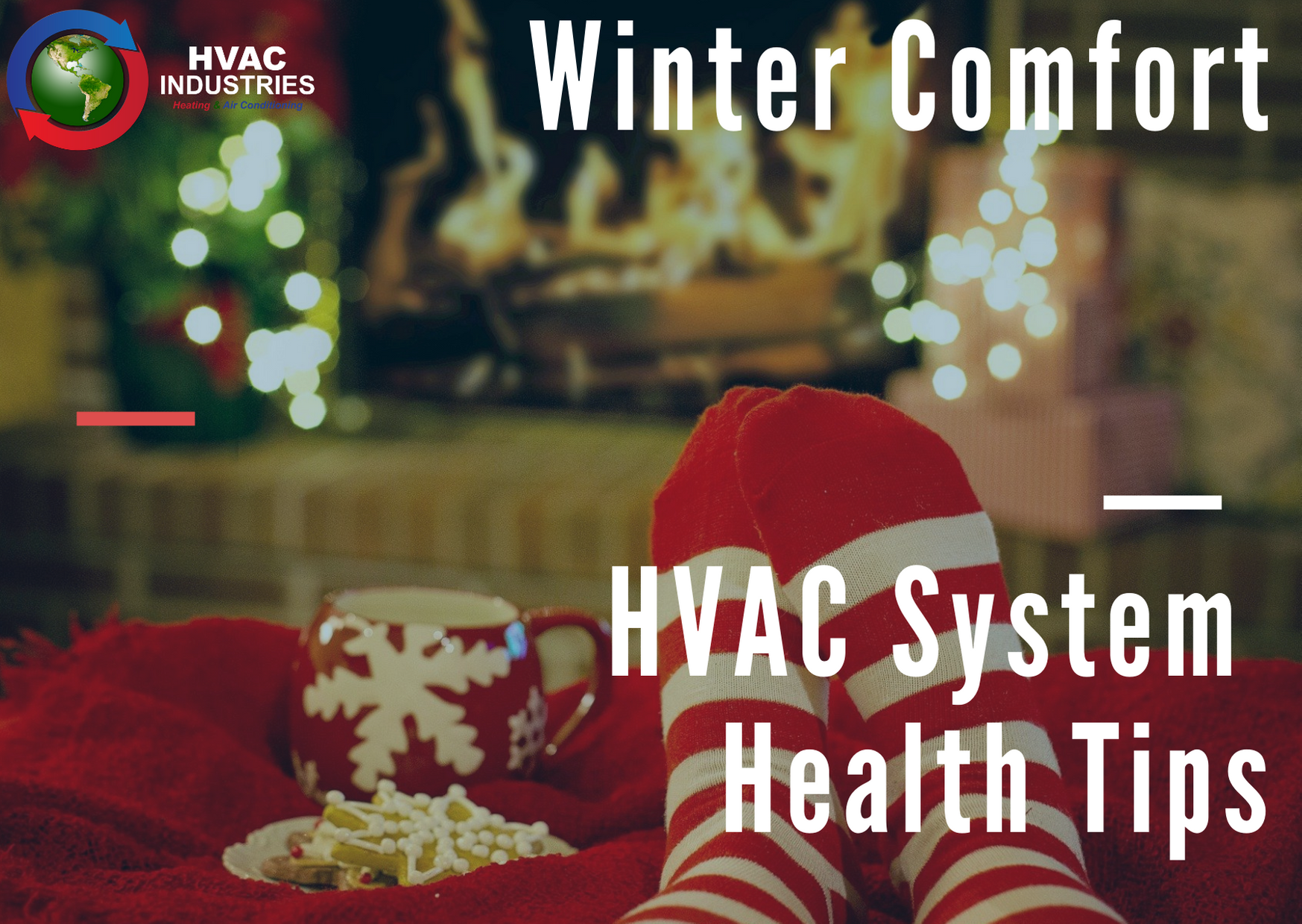 Winter Comfort System Health Tips