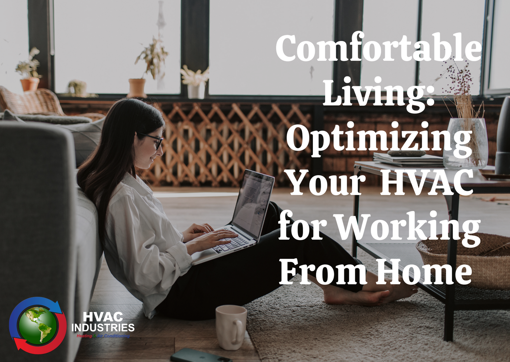 Optimizing Your HVAC for Working From Home