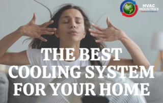 Best Cooling Systems for your home