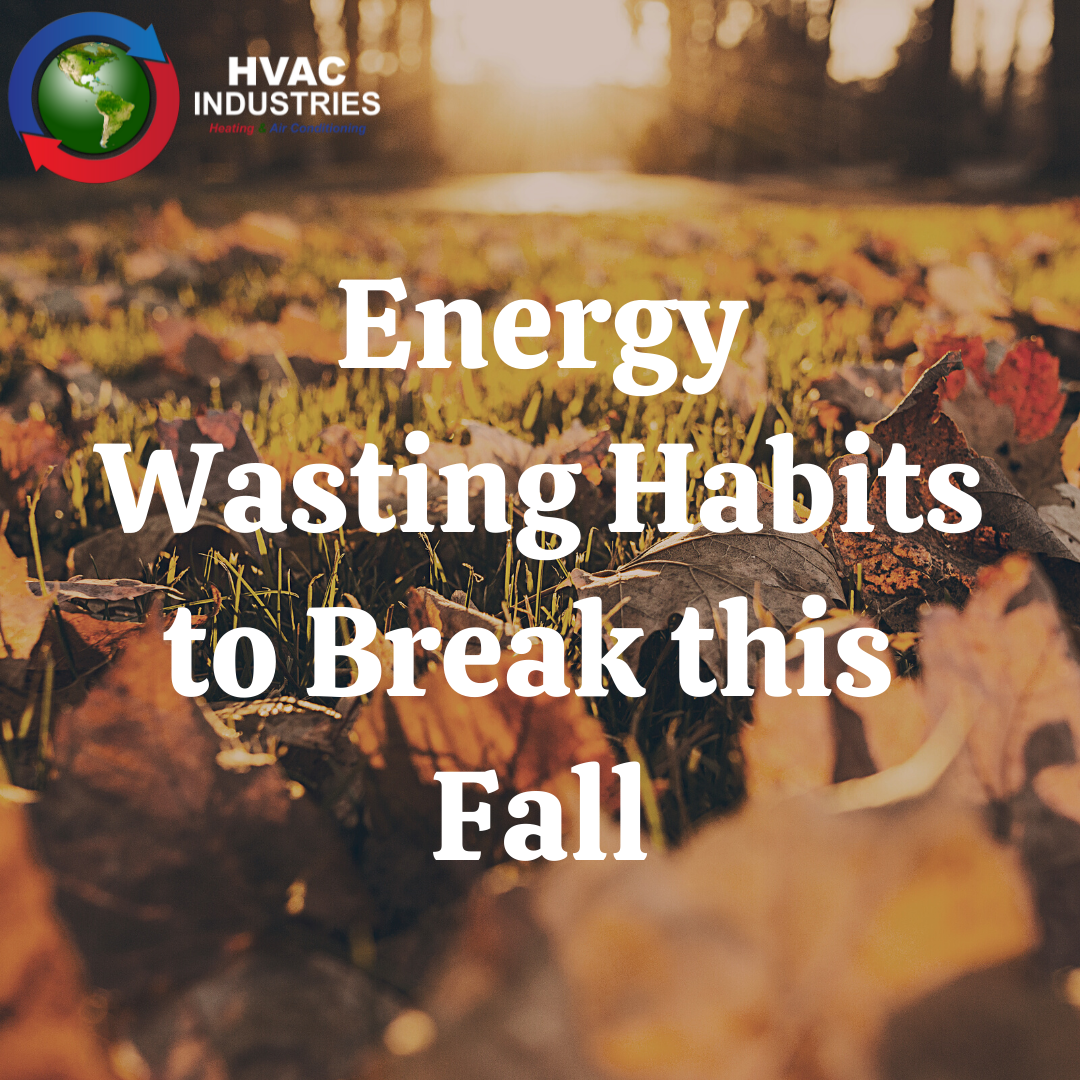 Energy Wasting Habits to Break this Fall